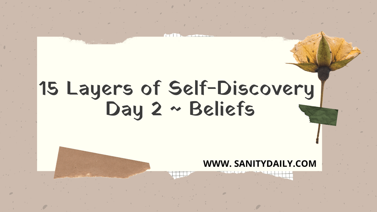 15 Layers of Self-Discovery | Day 2 | Limiting Beliefs