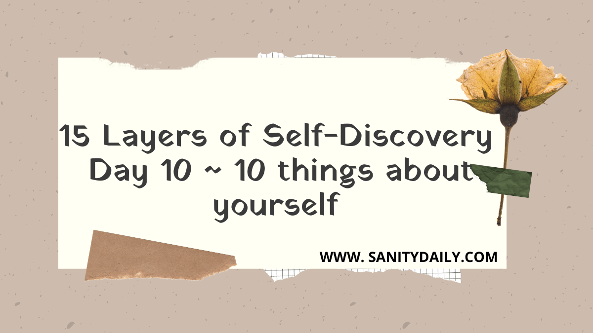 15 Layers of Self-Discovery | Day 10 | Things You Love About Yourself