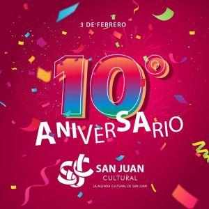 3 de febrero: 10 años de San Juan Cultural