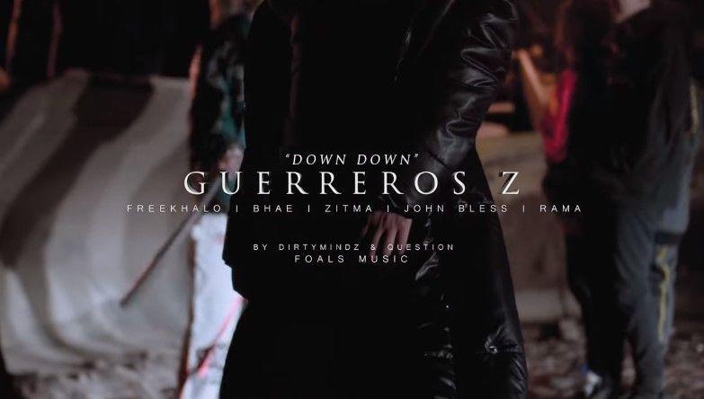 Guerreros Z - Down Down