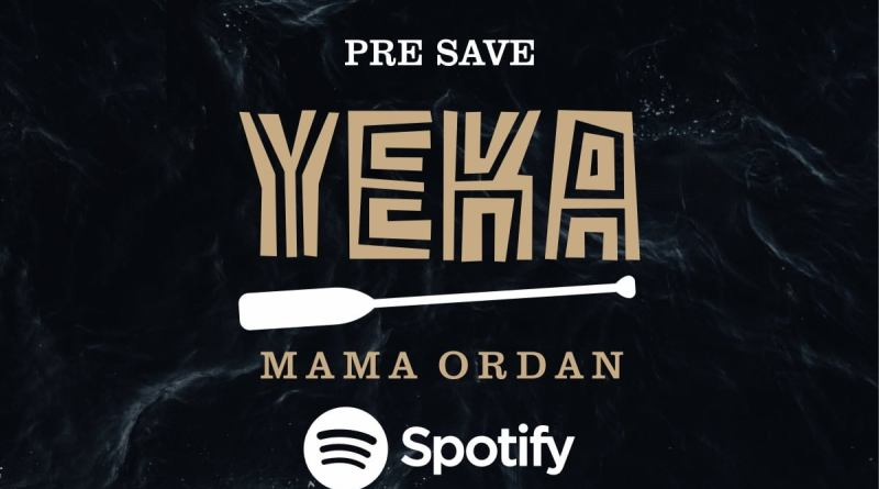 Mama Ordan - Yeka