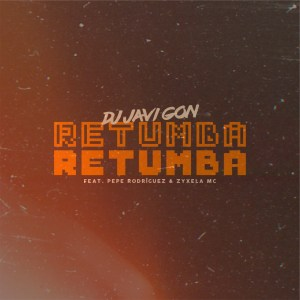 """Escuchá """"Retumba"""" de DJ Javigon"""