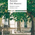 Siempre es difícil volver a casa - Antonio Dal Masetto