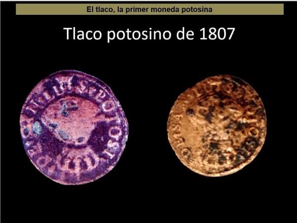 El Tlaco, la primera moneda potosina