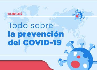 """Alrededor de 63 mil usuarios se han inscrito al curso en línea """"Todo sobre la prevención del COVID-19"""""""