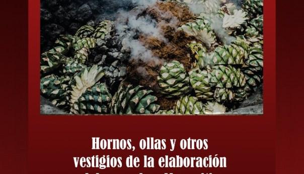 Hornos, ollas y otros vestigios de la elaboración del mezcal en Mexquitic