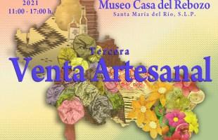 Tercera Venta Artesanal en la Casa del Rebozo de Santa María del Río