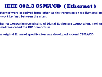 IEEE 802.3 CSMA/CD Ethernet – Introduction