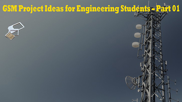 GSM Project ideas