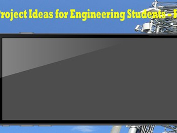GSM Project Ideas for Engineering Students – Part 03