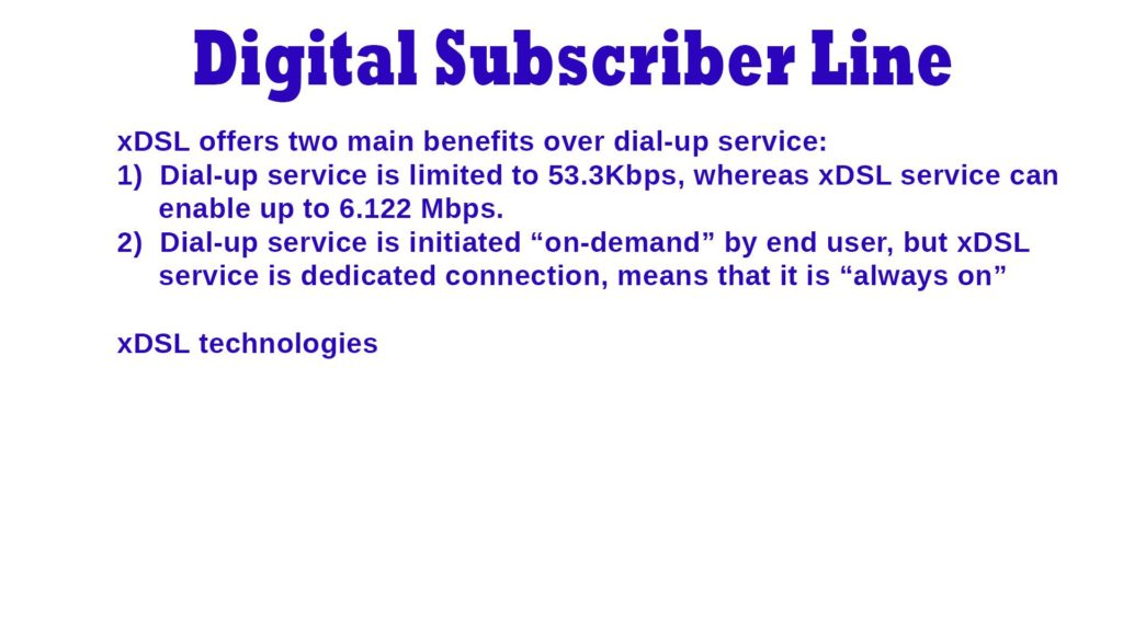 Digital Subscriber Line – Brief Introduction