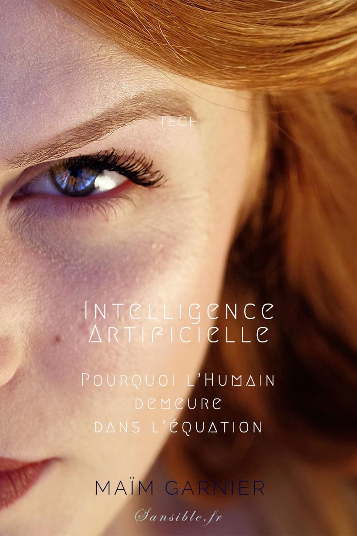 A l\'ère de la Data Science, découvrez pourquoi l\'humain fait partie intégrante de l\'Intelligence Artificielle. Intelligence Artificielle : l'humain demeure dans l'équation, par Maïm Garnier.  #IA  #IntelligenceArtificielle #DataScience #humain #cybersécurité #santé #DanSimmons #Hyperion #persona #bot #machinelearning