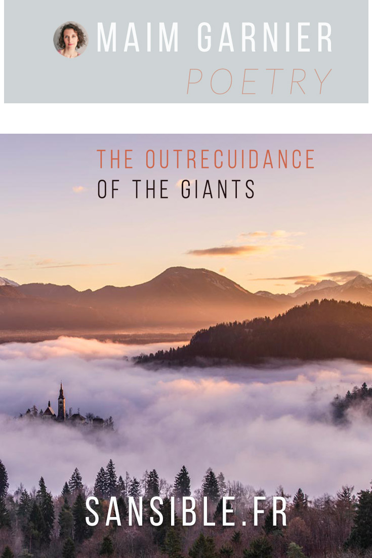 The outrecuidance of the giants, a poem by Maïm Garnier. More literary texts and creations to read on Sansible. #engagedpoetry #literature #poetry #poem #engagedliterature #MaimGarnier #sansible #giants #kings #chiefs