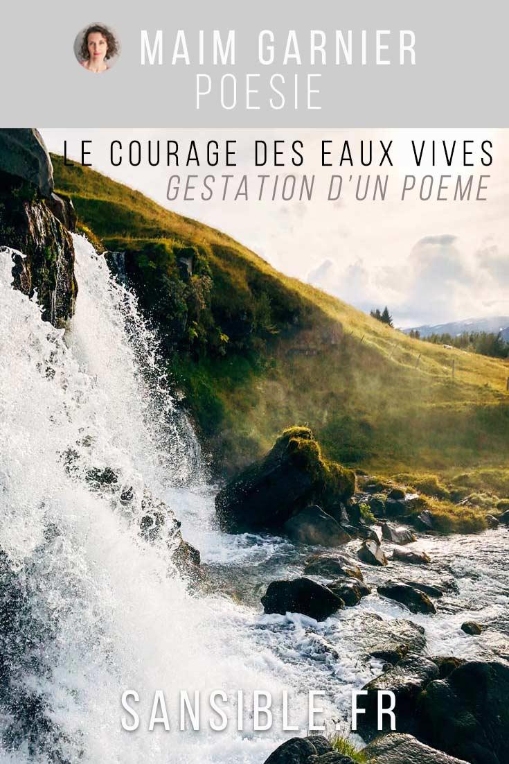 Le courage des eaux vives, genèse