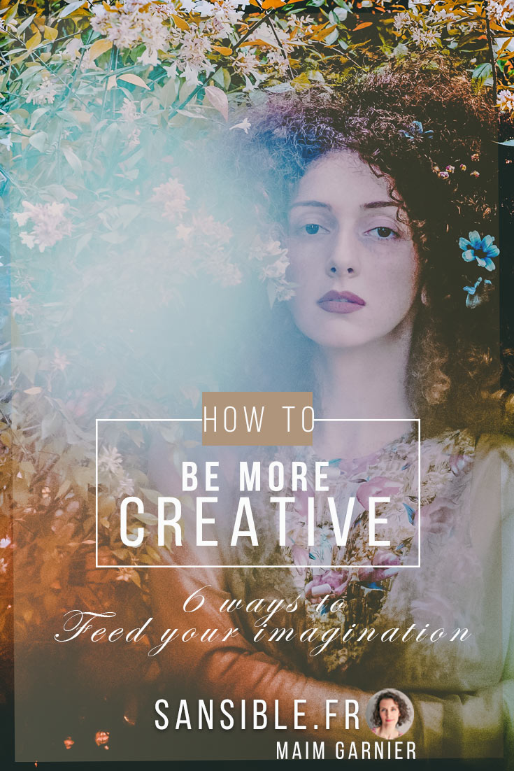 6 Ways to Feed Imagination and Creativity