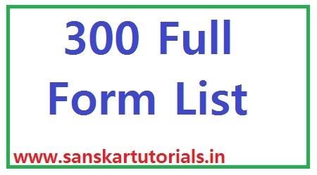 300 Full Form List