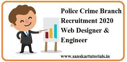 Police Crime Branch Recruit 2020 Web Designer & Engineer