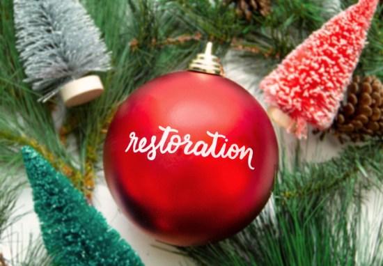 December 6 – Restoration