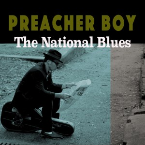 PreacherBoy_TheNationalBlues_Cover_Altco_copy_1024x1024