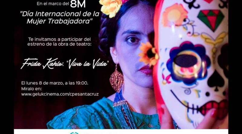 "#8M: Invitan a participar del estreno de la obra de teatro Frida Kahlo: ""Viva la Vida"""
