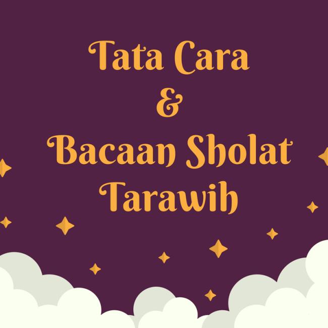 Tata cara dan bacaan sholat tarawih