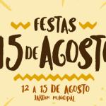 Festas 15 de Agosto 2017
