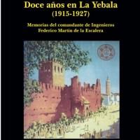 """Presentación del libro """"Doce años en la Yebala""""Jueves 17 de junio.  19.30h ."""