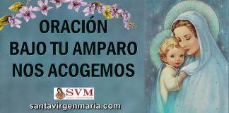 La oración más antigua a la Virgen.