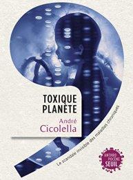 Toxique planete cicolella