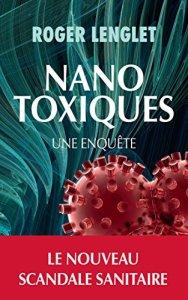 nano, nanoparticules, nanotechnologies, toxique