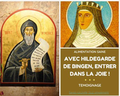 AVEC HILDEGARDE DE BINGEN, ENTRER DANS LA JOIE ! Témoignage