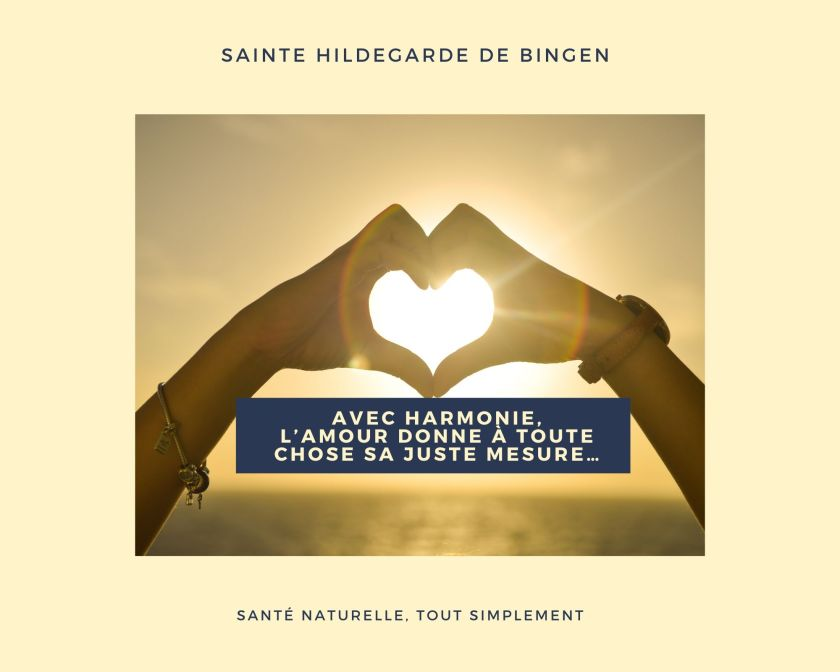 La juste mesure - Citation d'Hildegarde de Bingen