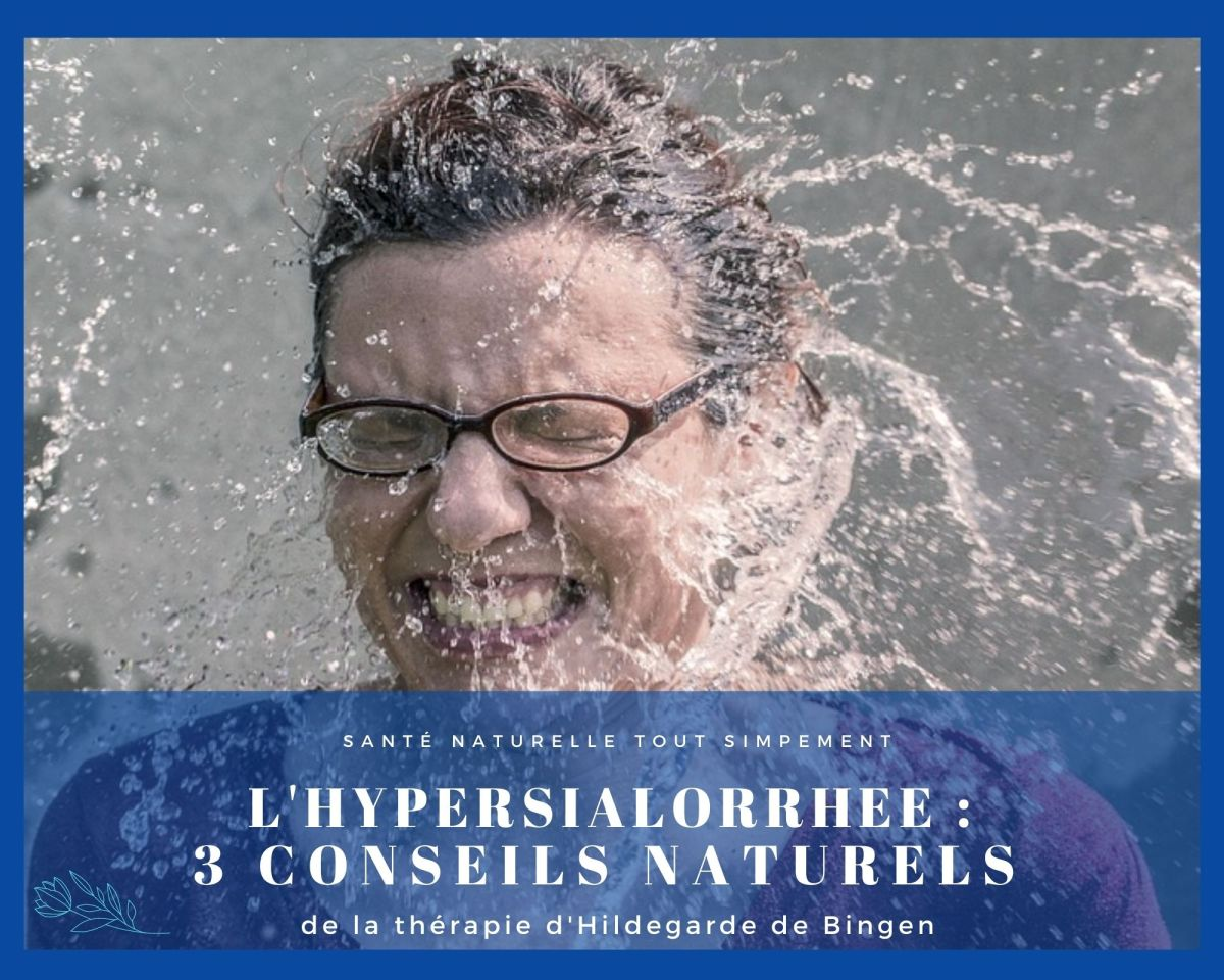 L'HYPERSIALORRHÉE DANS LA THÉRAPIE D'HILDEGARDE DE BINGEN