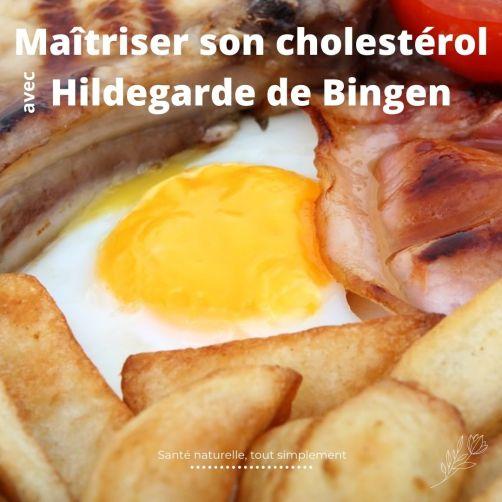 Combattre un excès de cholestérol grâce à la thérapie d'Hildegarde de Bingen