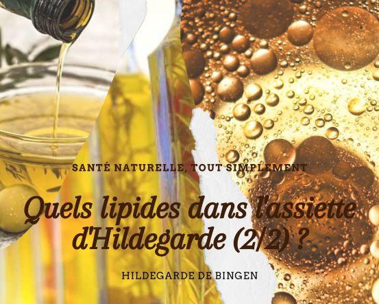 Quels lipides dans l'assiette santé d'Hildegarde de Bingen