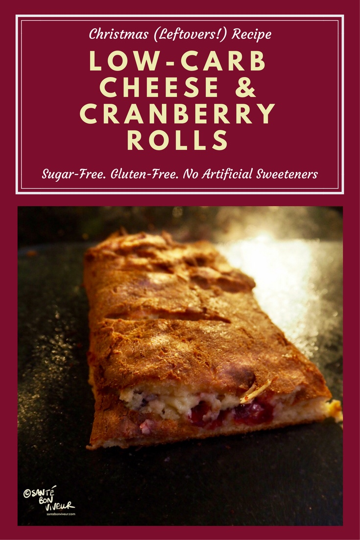 Christmas Leftovers Recipe: Low-Carb Cheese & Cranberry Rolls