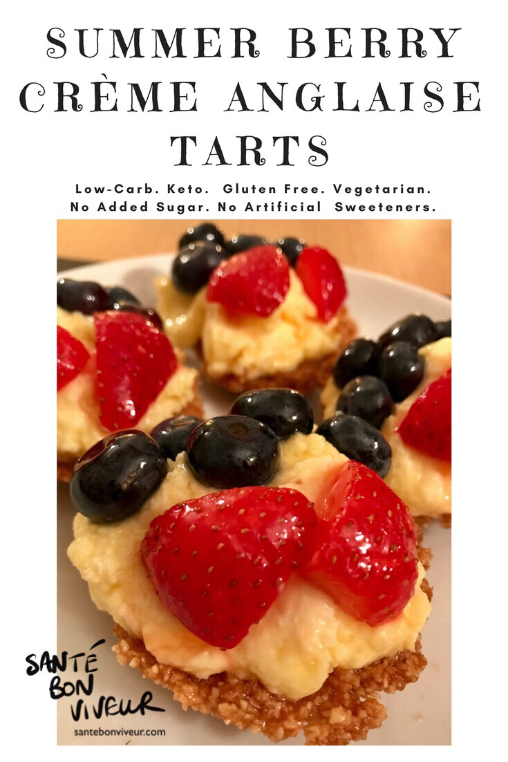 Low-Carb Summer Berry Crème Anglaise Tarts