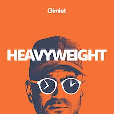 Storytelling Podcasts: Heavyweight