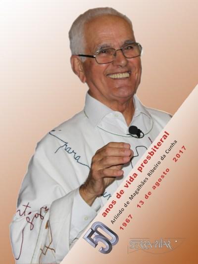 50 anos de vida presbiterial - Arlindo de Magalhães