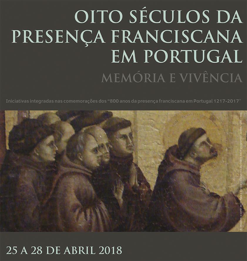 Oito séculos da presença franciscana em Portugal – Memória e Vivência
