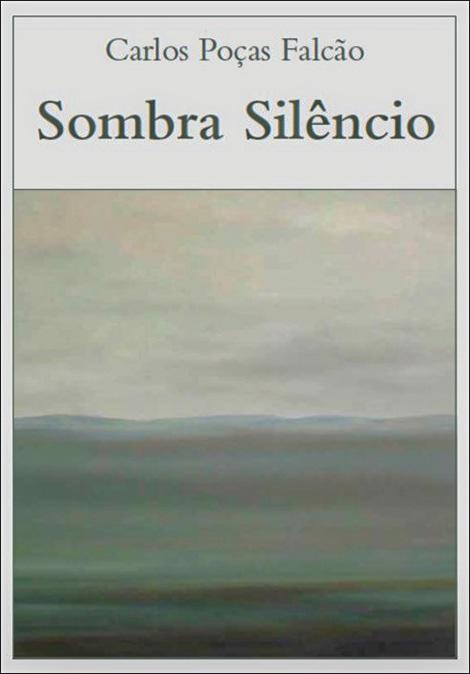 Carlos Poças Falcão, Sombra Silêncio, Operaomnia
