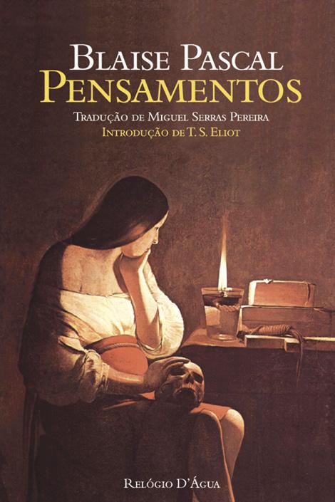 Blaise Pascal, Pensamentos, Relógio d'Água
