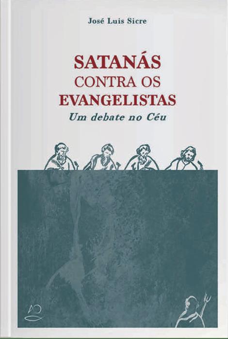 José Luís Sicre, Satanás contra os Evangelistas, Apostolado da Oração