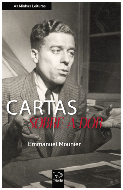 Emmanuel Mounier, Cartas sobre a dor, Tenacitas