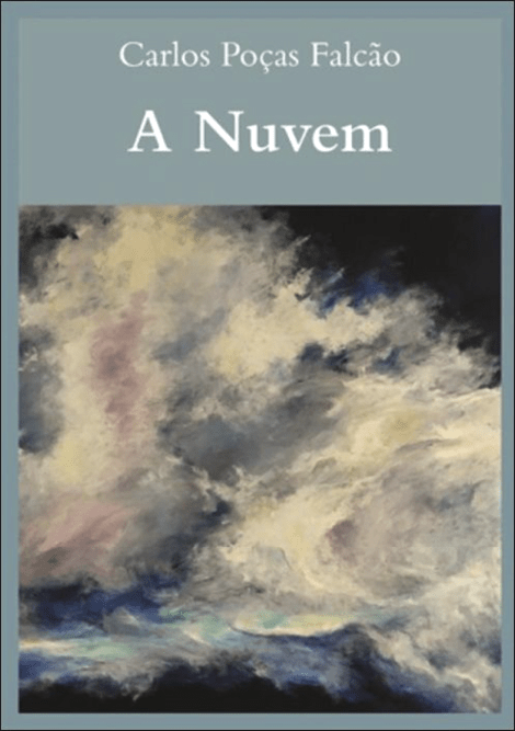 A NUVEM, Carlos Poças Falcão, Edição Opera Omnia
