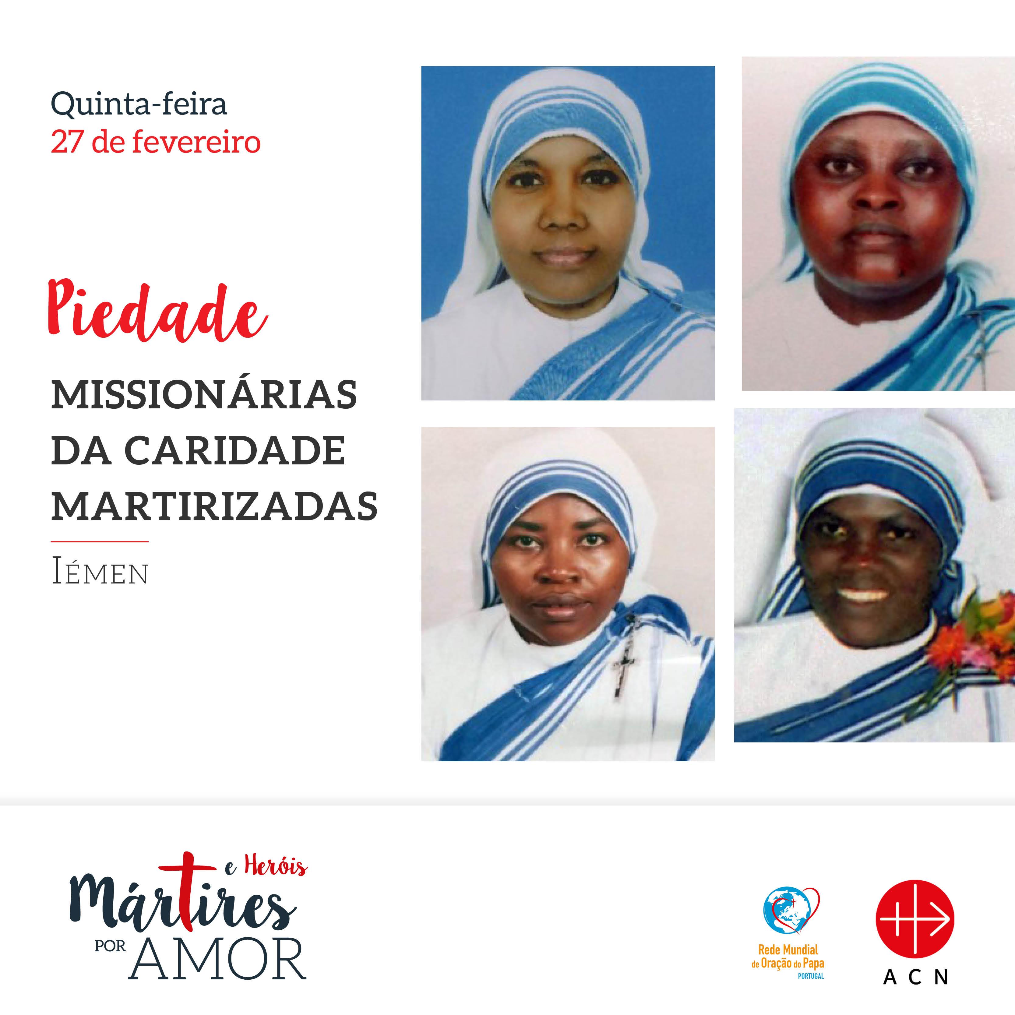 Piedade - IÉMEN: Missionárias da Caridade martirizadas.