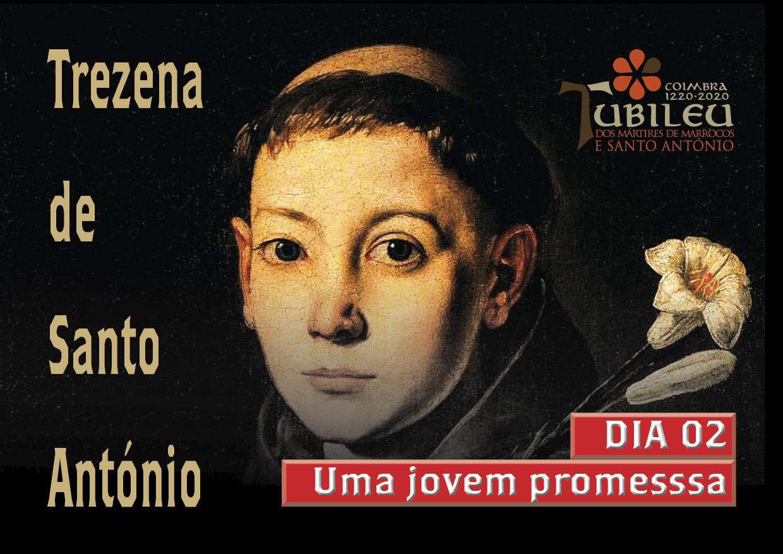 Trezena de Santo António - Dia 2- Fernando uma jovem promessa