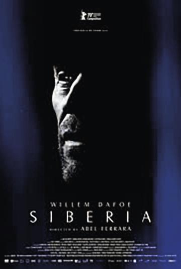Siberia de Abel Ferrara, Drama/Terror, M/16, MEX/GRE/ITA/ALE, 2020.