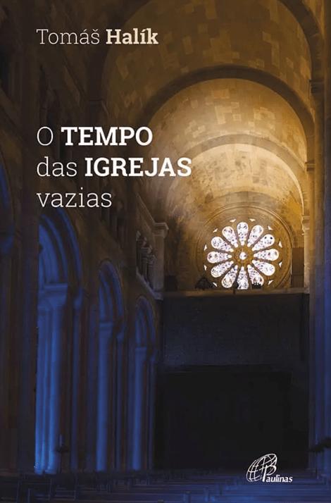 O Tempo das igrejas vazias, Tomás Halík, Paulinas