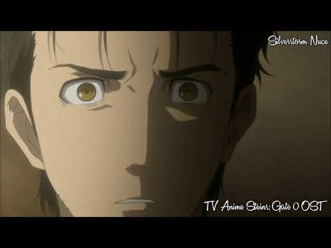 TV Anime Steins;Gate 0 OST – Okabe's Defiance
